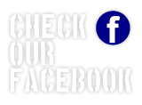 CHECK OUR FACEBOOK